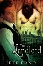 The Landlord ebook by Jeff Erno