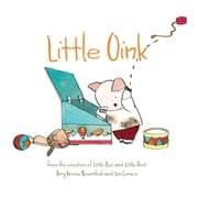 Little Oink ebook by Amy Krouse Rosenthal,Jen Corace