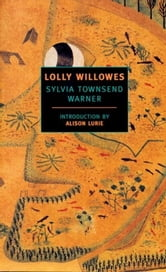 Lolly Willowes ebook by Sylvia Townsend Warner
