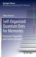 Self-Organized Quantum Dots for Memories ebook by Tobias Nowozin