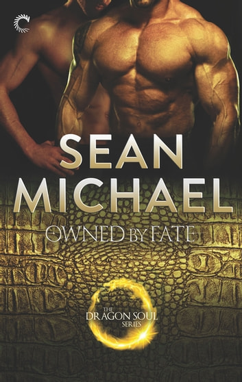 Owned by Fate - A Gay Shifter Paranormal Romance ebook by Sean Michael