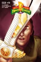 Mighty Morphin Power Rangers #12 ebook by Kyle Higgins,Hendry Prasetya
