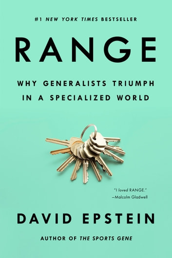 Range - Why Generalists Triumph in a Specialized World ebook by David Epstein