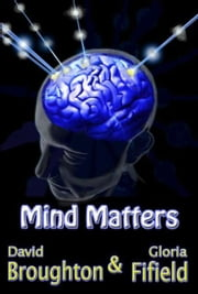 Mind Matters ebook by DavGlo Publishing