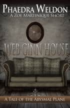 Web Ginn House ebook by