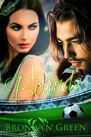 In Bounds - Bound, #6 ebook by Bronwyn Green