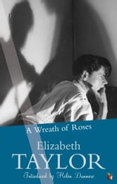 A Wreath Of Roses ebook by Elizabeth Taylor