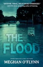 The Flood ebook by Meghan O'Flynn