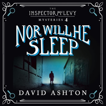 Nor Will He Sleep - An Inspector McLevy Mystery 4 audiobook by David Ashton