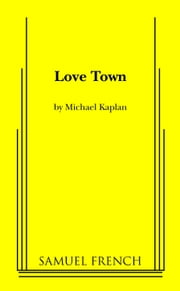 Love Town ebook by Michael Kaplan