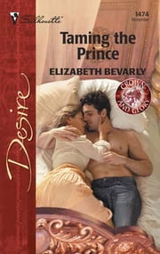 Taming the Prince ebook by Elizabeth Bevarly