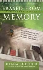 Erased From Memory ebook by Diana O'Hehir