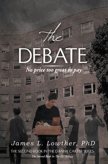 The Debate ebook by James L. Lowther