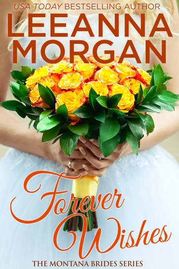 Forever Wishes ebook by Leeanna Morgan