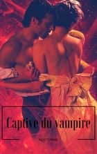 Captive du vampire ebook by A.S syla