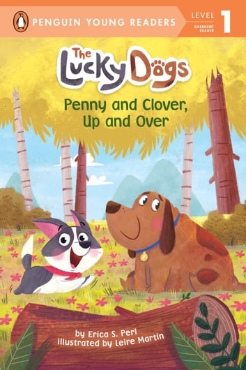 Penny and Clover, Up and Over! eBook by Erica S. Perl