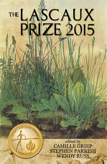 The Lascaux Prize 2015 ebook by Stephen Parrish