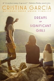 Dreams of Significant Girls ebook by Cristina Garcia
