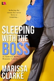 Sleeping with the Boss ebooks by Marissa Clarke