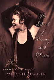The School of Beauty and Charm ebook by Melanie Sumner
