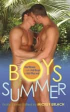 Boys of Summer ebook by Mickey Erlach