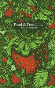 Food & Trembling ebook by Jonah Campbell