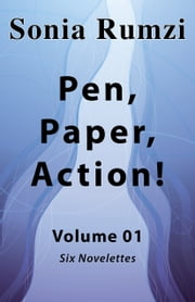 Pen, Paper, Action!: Volume 01 ebook by Sonia Rumzi