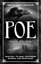 Poe - New Tales Inspired by Edgar Allan Poe ebook by Ellen Datlow, Lucius Shepard, Sharyn McCrumb