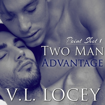 Two Man Advantage, Point Shot #1 - None audiobook by V.L. Locey