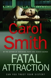 Fatal Attraction ebook by Carol Smith