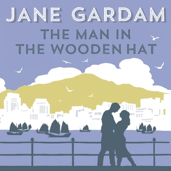 The Man In The Wooden Hat audiobook by Jane Gardam