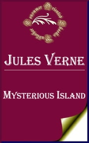 Mysterious Island ebook by Jules Verne