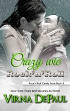 Crazy wie Rock'n'Roll ebook by Virna DePaul