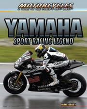 Yamaha:Sport Racing Legend ebook by Bailey, Diane
