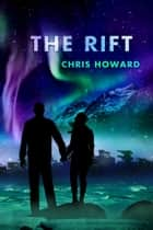 The Rift ebook by Chris Howard