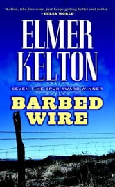 Barbed Wire ebook by Elmer Kelton