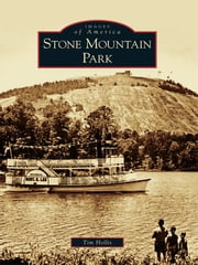 Stone Mountain Park ebook by Tim Hollis