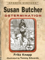Susan Butcher: Determination ebook by Fritz Knapp