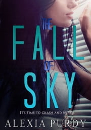 The Fall of Sky ebook by Alexia Purdy