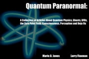 Quantum Paranormal ebook by Jones and Flaxman