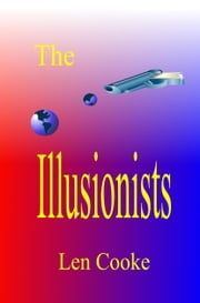 The Illusionists ebook by Len Cooke