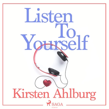 Listen to Yourself audiobook by Kirsten Ahlburg