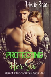 Protecting Her Six ebook by Trinity Rose