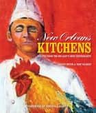 New Orleans Kitchens ebook by Kneerim & Williams Agency, LLC