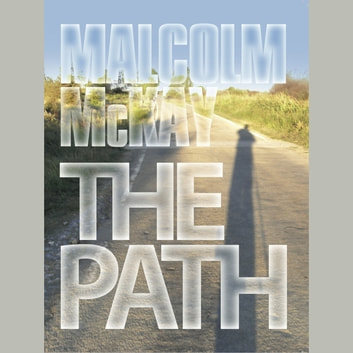 The Path audiobook by Malcolm McKay