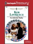 Accidental Baby ebook by Kim Lawrence