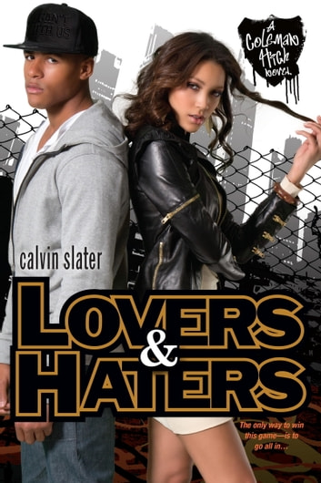 Lovers & Haters ebook by Calvin Slater