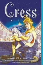 Cress ebook by Marissa Meyer