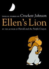 Ellen's Lion ebook by Crockett Johnson