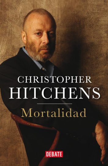 Mortalidad ebook by Christopher Hitchens